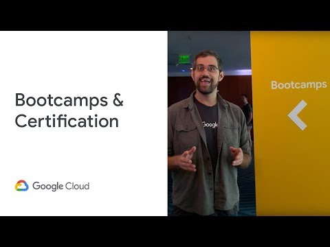 Bootcamps & Certification at Next '19 (Cloud Next '19) - YouTube