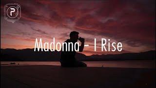 Madonna   I Rise (Lyrics)