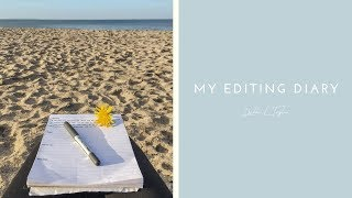My Editing Diary (Part 1)