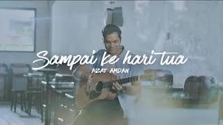 Aizat Amdan - Sampai Ke Hari Tua (Video Lirik)