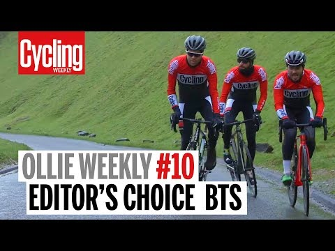 Ollie Weekly #10 | Behind the Scenes of Editor's Choice | Cycling Weekly