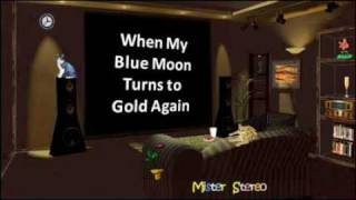 Johnny & Jack - When My Blue Moon Turns to Gold Again