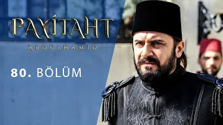 Payitaht Abdulhamid episode 80 with English subtitles Full HD