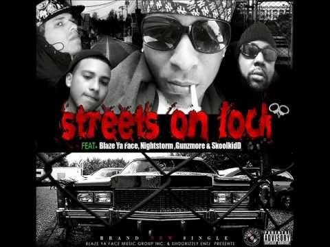 Streets On Lock (Official Single 2013) + Lyrics By Blazeyaface,Gunzmore, Nightstorm & SkoolKidD