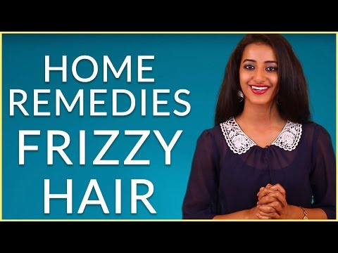 Video HOW TO GET RID OF FRIZZY HAIR NATURALLY AT HOME – Dry & Frizzy Hair Care
