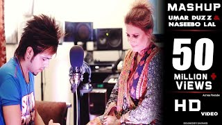 Umar Duzz Feat Naseebo Lal- Mashup Song 2016