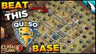 How To Beat the Famous Team Queso Base! Silent Attacks | Clash of Clans