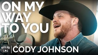 Cody Johnson   On My Way To You (Acoustic)  The Church Sessions