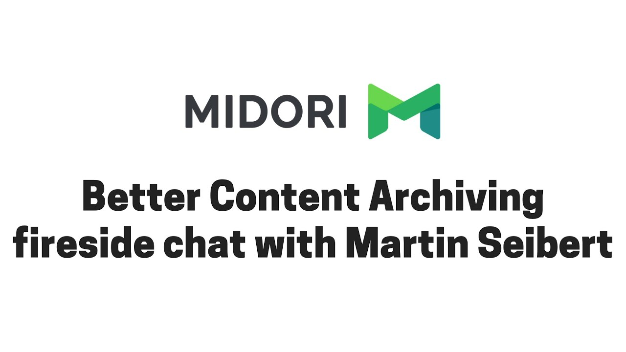Better Content Archiving fireside chat with Martin Seibert (CEO of SEIBERT/MEDIA)