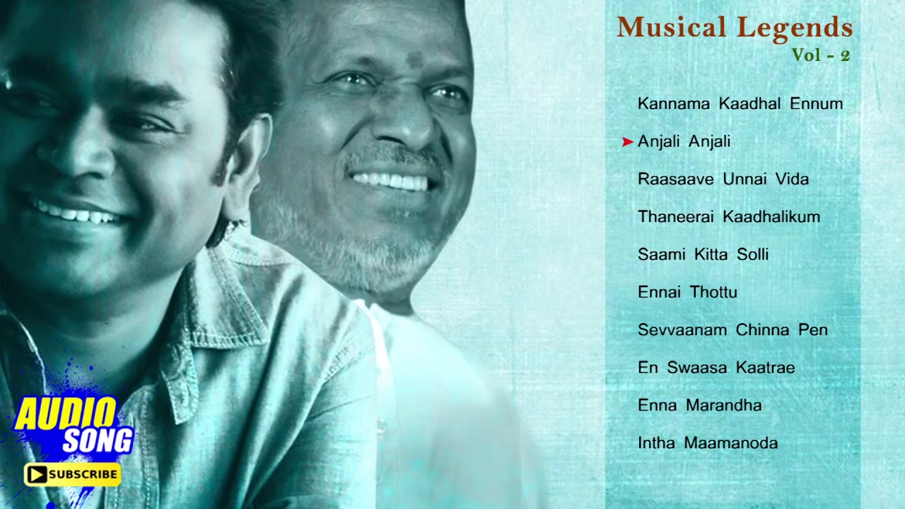 Musical Legends Ilayaraja & AR Rahman Tamil Hits | Audio