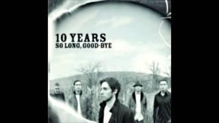 10 Years - So Long, Good-Bye (Rock Version)