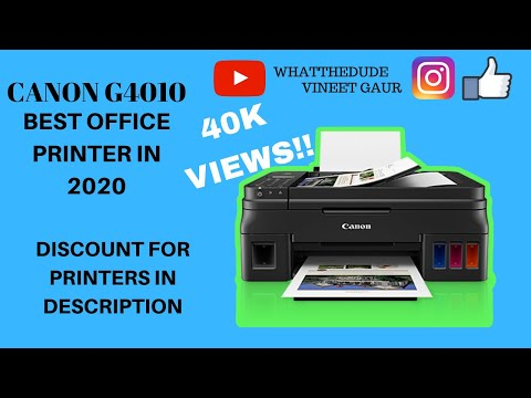 Canon G4010 Pixma review | best office printer in budget 2019| what the dude