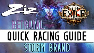 Ziz   Quick Storm Brand Racing Guide! 3.5 Path Of Exile: Betrayal