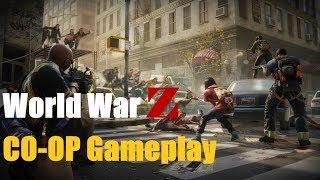 World War Z - Gameplay Online Multiplayer Zombies   2018