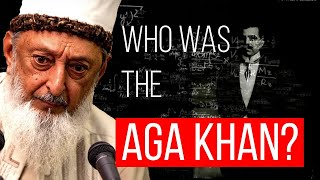 Imran N. Hosein - Who was the Aga Khan?