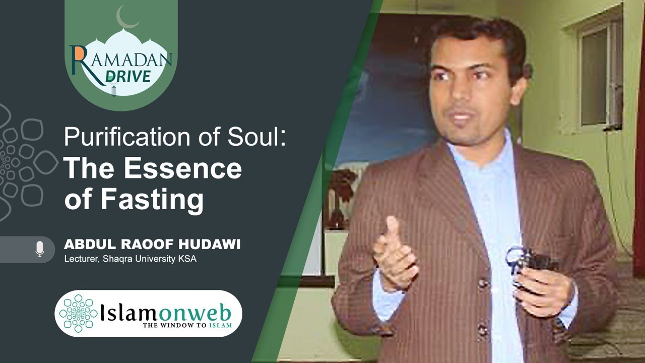Purification of Soul: The Essence of Fasting | Abdul Raoof Hudawi | Ramadan Drive Day 08