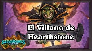 El odiado, el Dr Doom de Hearthstone
