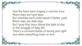 Cindy Morgan - Moon Days Lyrics