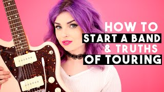 Starting A Band & Truths of Touring
