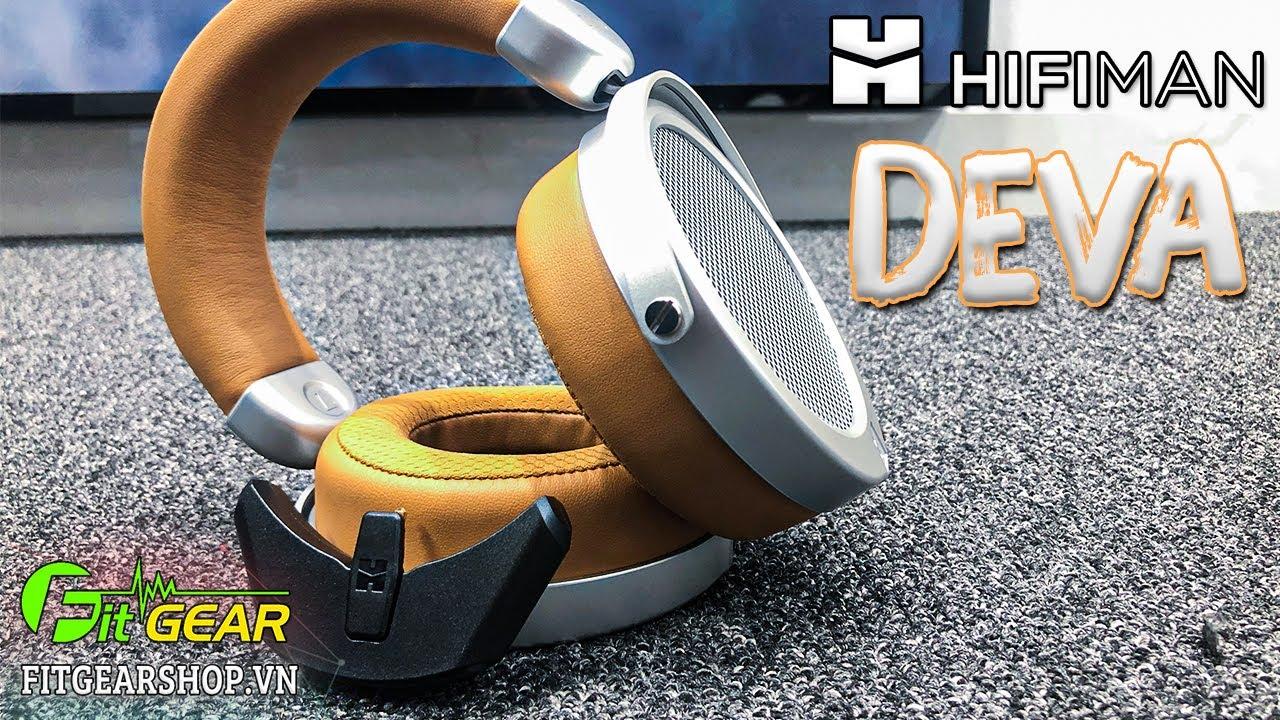 Hifiman DEVA   Thiết kế đẹp, tích hợp module, màn Diaphragm siêu mỏng