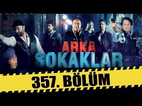 ARKA SOKAKLAR 357. BÖLÜM   FULL HD