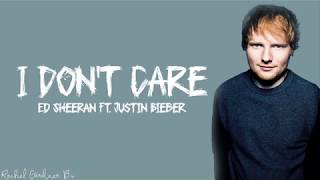 Ed Sheeran   I Don't Care (Lyrics) Ft. Justin Bieber