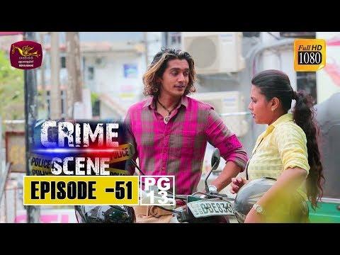 Crime Scene - ක්රයිම් සීන්   Episode -51   2019-01-22   Rupavahini TeleDrama