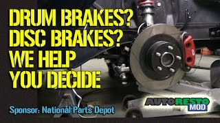 Drum Brakes Or Disc Brakes What Should You Use Episode 234 Autorestomod