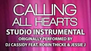 Calling All Hearts (Cover Instrumental) [In the Style of DJ Cassidy ft. Robin Thicke & Jessie J]