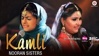 Kamli - Official Music Video | Nooran Sisters | Jassi Nihaluwal | Vijay Dhammi