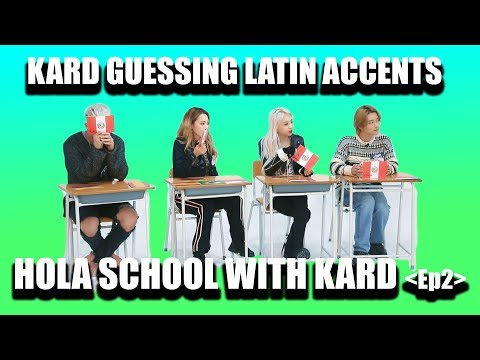 [HOLA SCHOOL WITH KARD] GUESSING LATIN ACCENTS