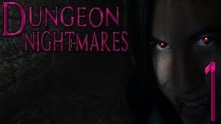 Dungeon Nightmares - SCREAMS AND SCREAMS - Part 1