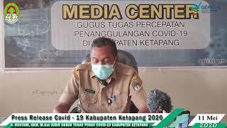 Press Release Covid -19 Kabupaten Ketapang (11 Mei 2020)