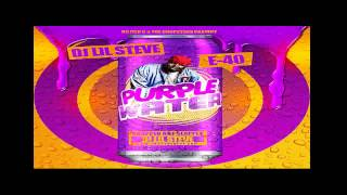 E-40 - Where The Party At - Purple Water DJ Lil Steve Mixtape