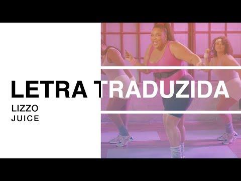 Lizzo - Juice (Letra Traduzida)