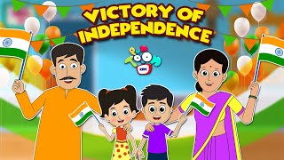 Victory Of Independence - Independence Day Special | English Moral Stories | English Kids Stories