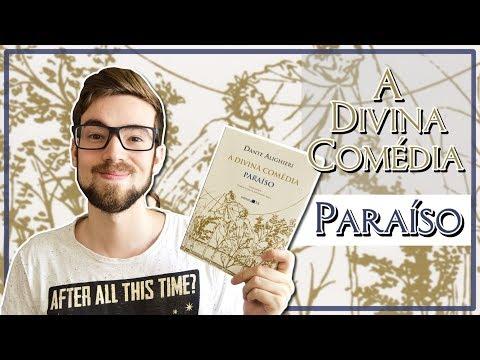 A DIVINA COMÉDIA: PARAÍSO - Dante Alighieri | #Lucas