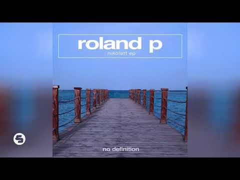 Roland P - Nikolett