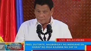 Pres. Duterte, nagbibigay ng mensahe sa harap ng mga kaanak ng SAF 44
