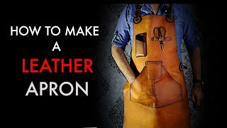 How To Make A Leather Work Apron - Tutorial And Pattern Download