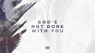 Tauren Wells - God's Not Done With You (Official Audio)