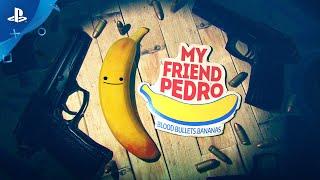 My Friend Pedro - Gameplay Trailer   PS4