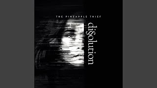 """Video thumbnail of """"The Pineapple Thief - All That You've Got"""""""