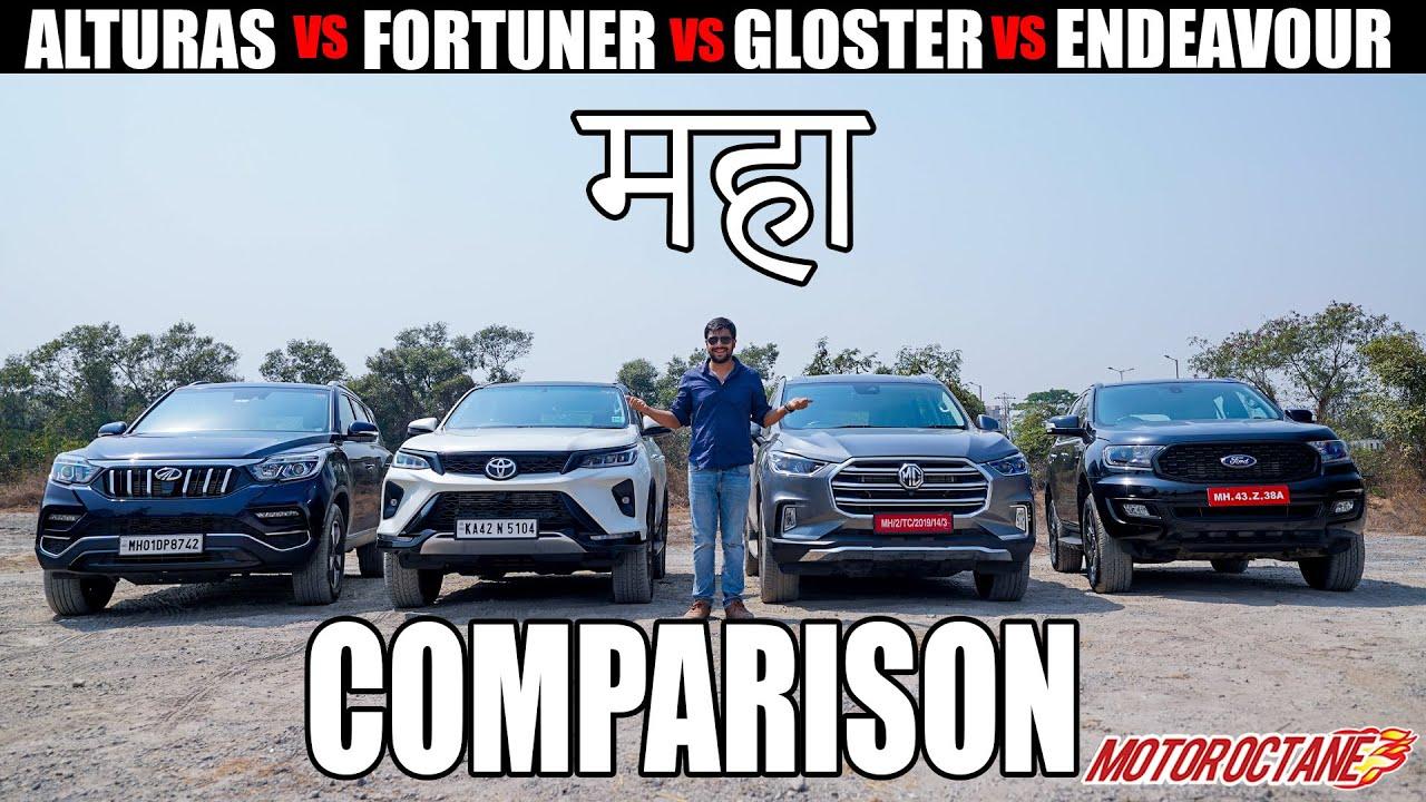 Motoroctane Youtube Video - New Toyota Fortuner vs MG Gloster vs Ford Endeavour vs Mahindra Alturas | Maha Comparison