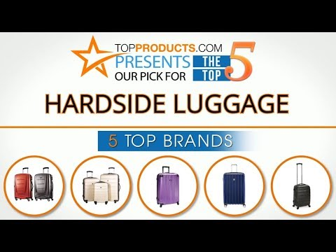 Best Hardside Luggage Reviews 2017 – How to Choose the Best Hardside Luggage