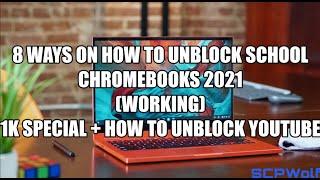 How to Unblock School Chromebook 2021