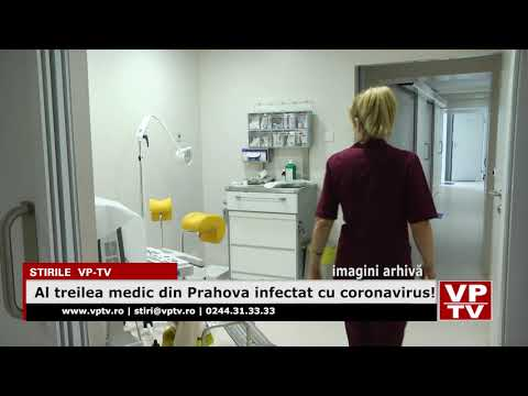 Al treilea medic din Prahova infectat cu coronavirus!