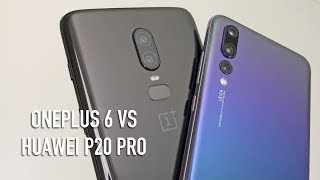 OnePlus 6 vs Huawei P20 Pro | Full hands-on comparison