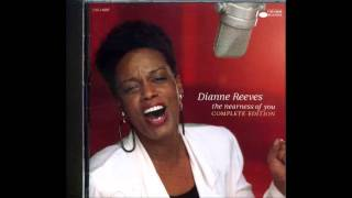 Dianne Reeves / The Nearness Of You (Another Take)