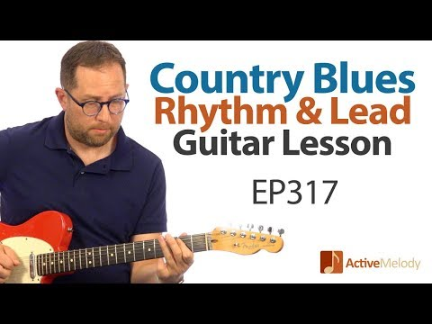 Twangy country blues guitar lesson you can play solo - Country Blues Guitar Lesson - EP317
